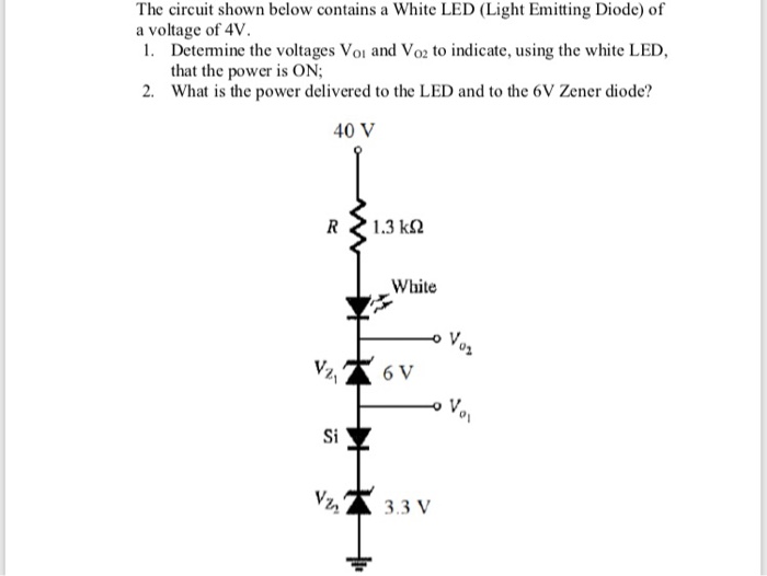 solved  the circuit shown below contains a white led  ligh