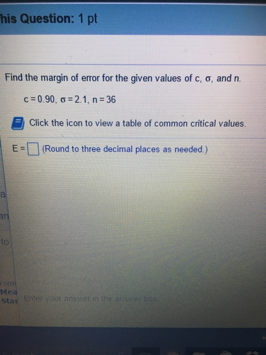 Find the margin of error for the given values of c for Table th margin