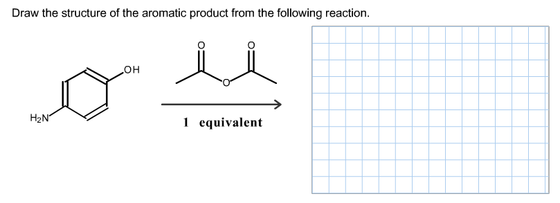 draw the structure of the aromatic product from