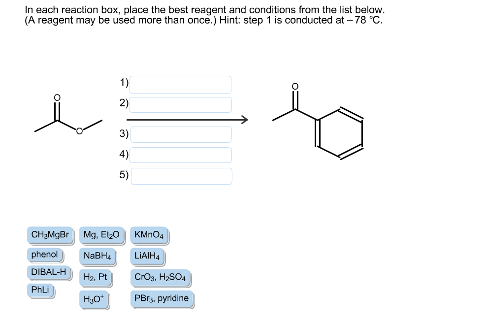 in each reaction box place the best reagent and conditions from the list below oh-#21