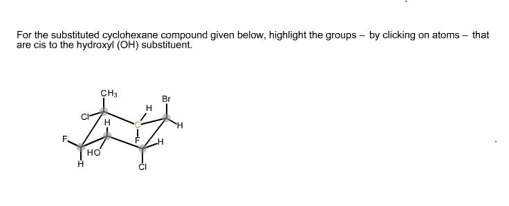 For The Substituted Cyclohexane Compound Given Chegg Com