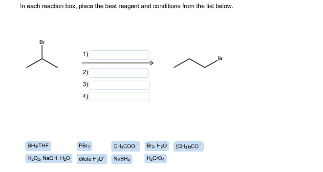in each reaction box place the best reagent and conditions from the list below oh - photo #6