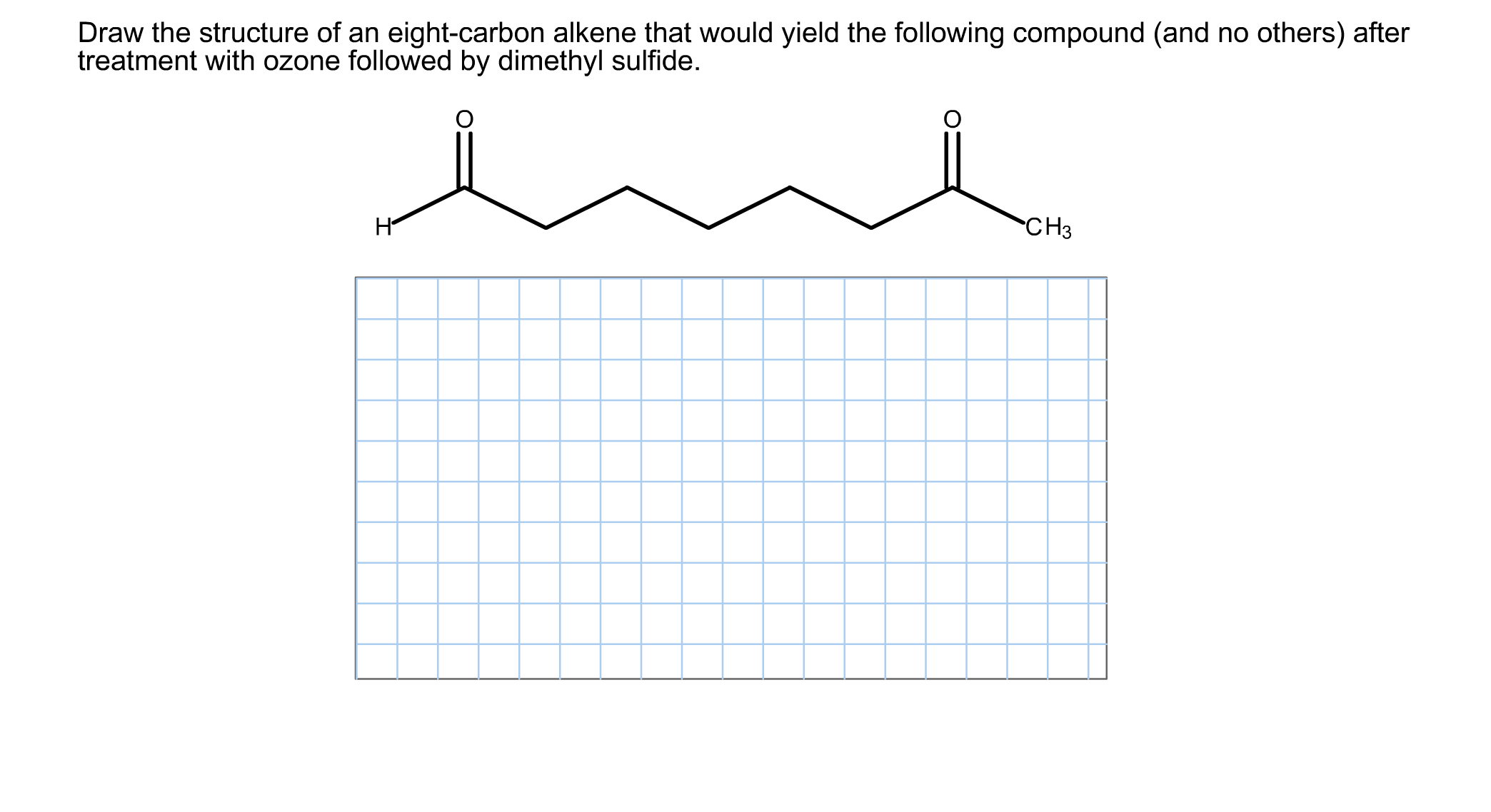 Draw The Structure Of An Eight-carbon Alkene That ...