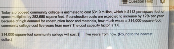 Solved today a proposed community college is estimated to for Estimated building costs per square foot