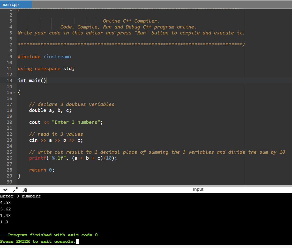 main.cpp ******** 2 3 Online C++ Compiler. 4 Code, compile, Run and Debug C++ program online. 5 Write your code in this edito