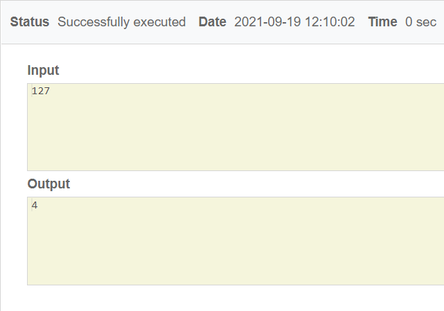 Status Successfully executed Date 2021-09-19 12:10:02 Time 0 sec Input 127 Output 4
