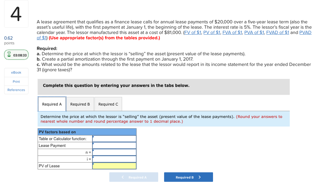 Solved 4 A Lease Agreement That Qualifies As A Finance Le