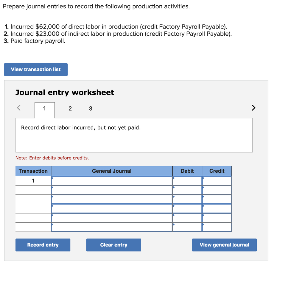 Worksheets Journal Entry Worksheet solved prepare journal entries to record the following pr production activities 1 incurred 62000 of direct labor