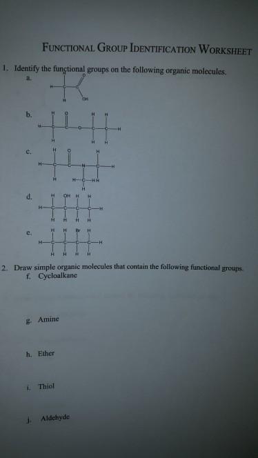 Solved: FUNCTIONAL GROUP IDENTIFICATION WORKSHEET 1  Ident