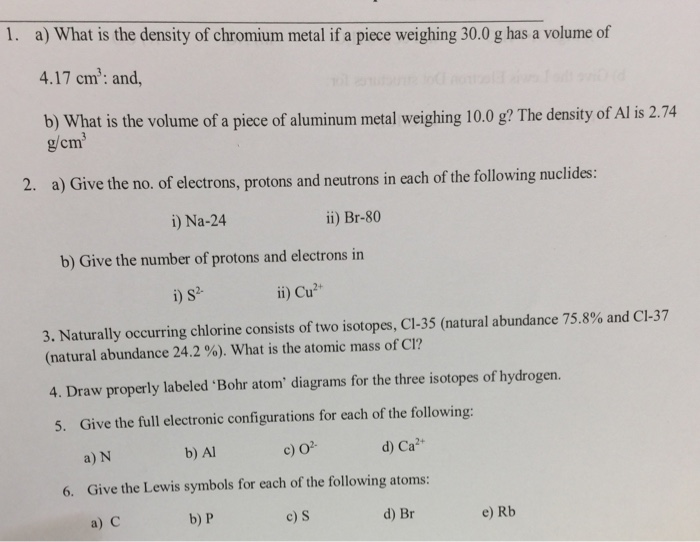 Solved What Is The Density Of Chromium Metal If A Piece W