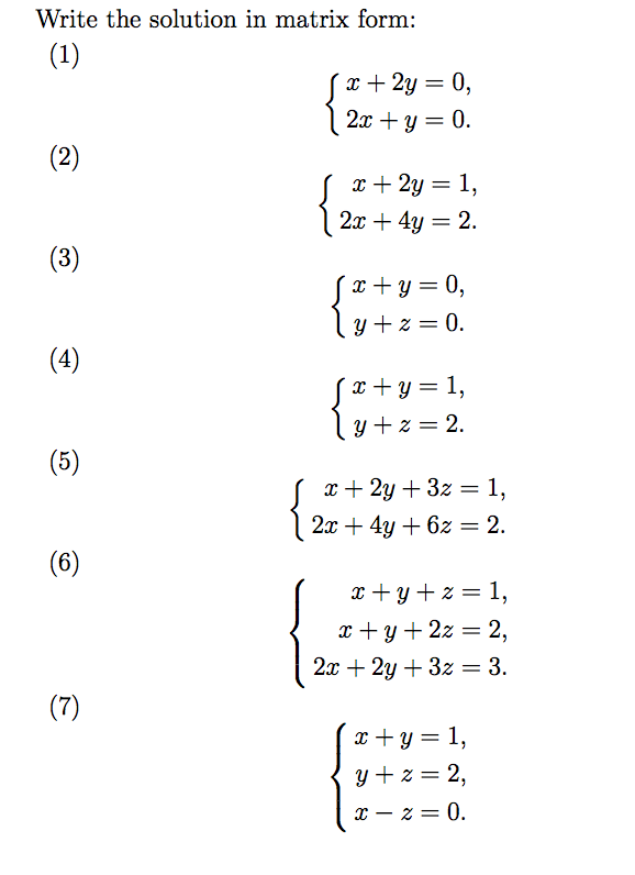 Solved: Write The Solution In Matrix Form: 2x + Y = 0 X+2y ...