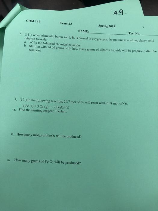 Solved: A9 CHM 141 Exam 2A Spring 2019 NAME: Test No  6
