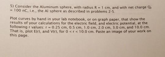solved 5 consider the aluminum sphere with radius r 1 c