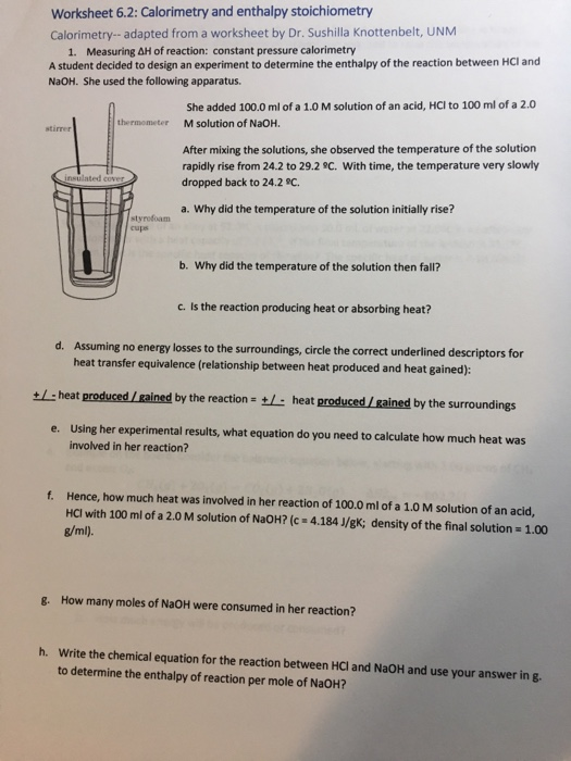 Solved Worksheet 62 Calorimetry And Enthalpy Stoichiome