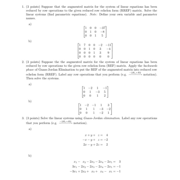 Solved: 1. (3 Points) Suppose That The Augmented Matrix Fo... | Chegg.com