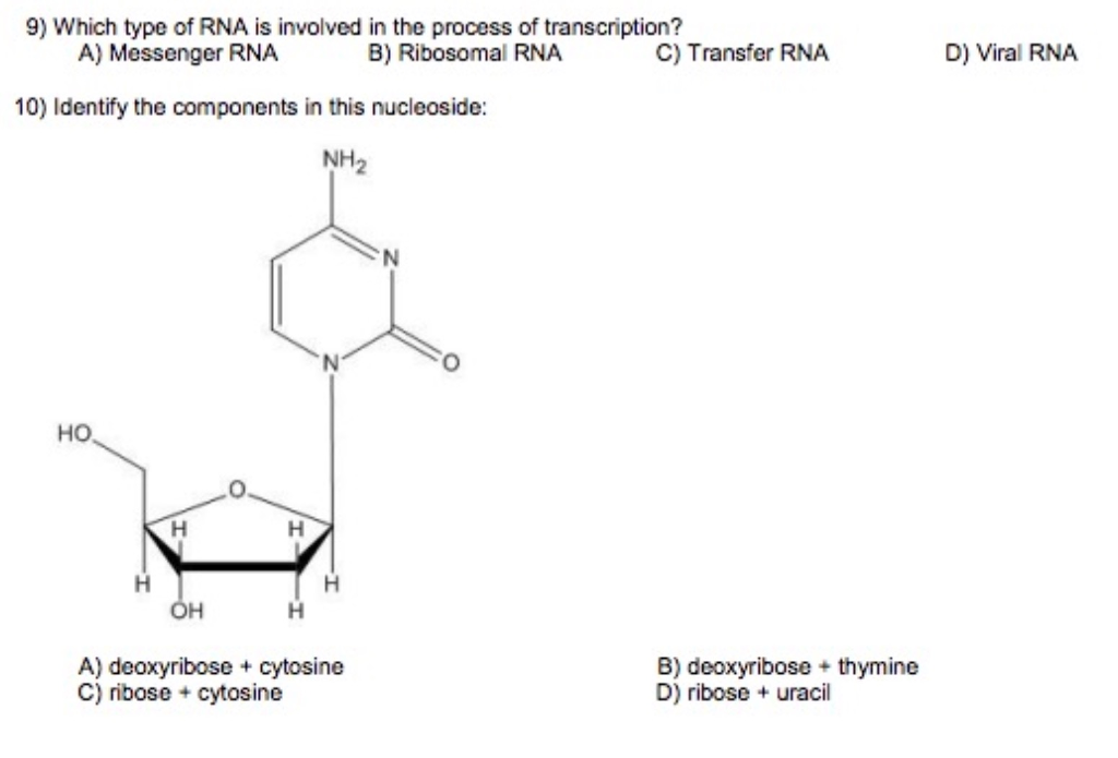 9) which type of rna is involved in the process of transcription? a)