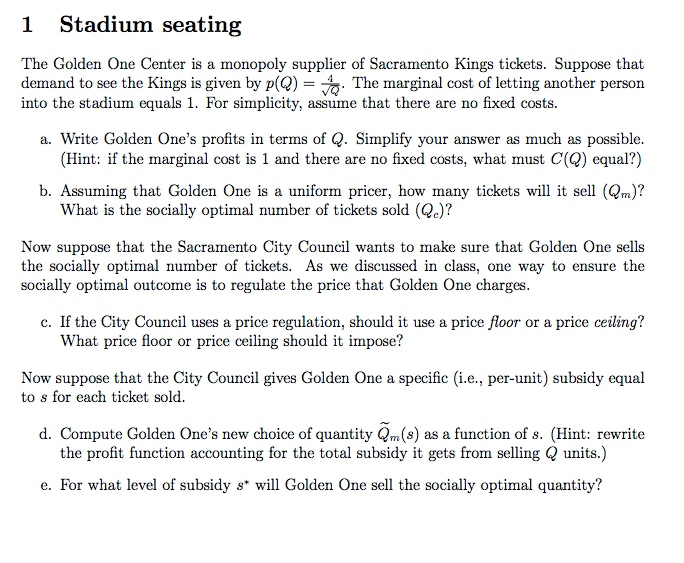 Solved: 1 Stadium Seating The Golden One Center Is A Monop