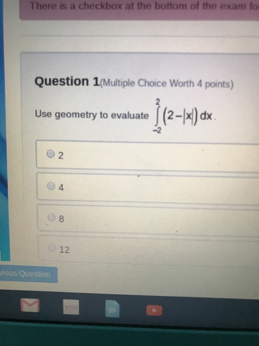 Solved: There Is A Checkbox At The Bottom Of The Exam Fo Q