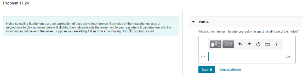 Solved: Problem 17 24 Part A Noise-canceling Headphones Ar