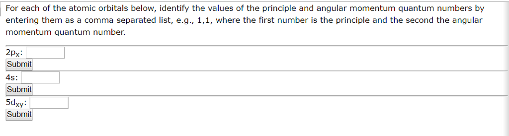 Solved For Each Of The Atomic Orbitals Below Identify Th