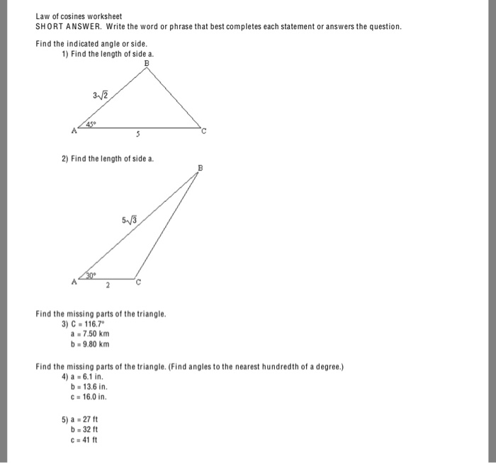 Solved: Law Of Cosines Worksheet SHORT ANSWER. Write The W ...