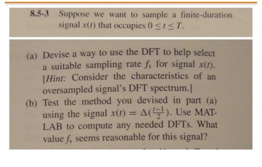 Devising Spectrum Of Tests For >> 8 5 3 Suppose We Want To Sample A Finite Duration Chegg Com