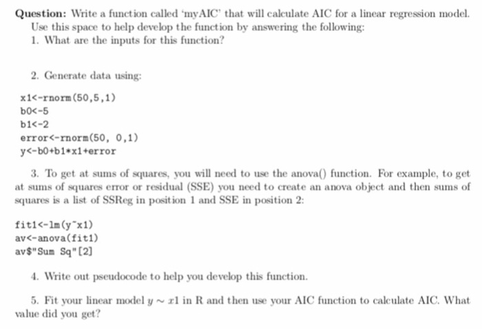 This Is R Programming The AIC Function Is N*log(SS    | Chegg com