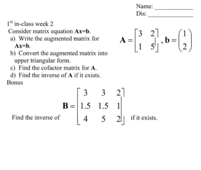 Solved: Consider Matrix Equation Ax = B. A) Write The Augm...   Chegg.com