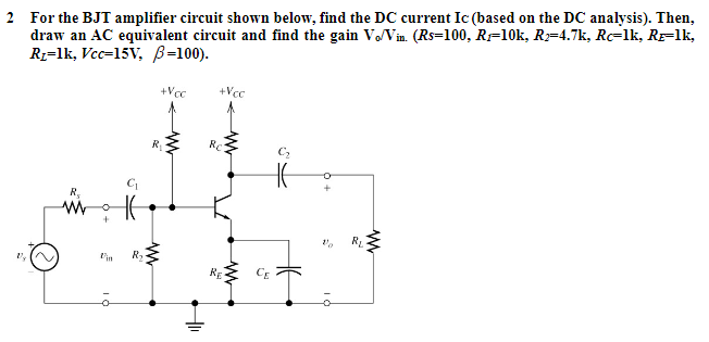Solved: For The BJT Amplifier Circuit Shown Below, Find Th