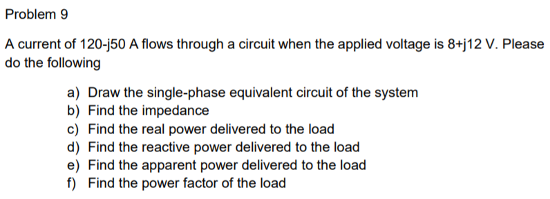 Problem 9 A Current Of 120 J50 Flows Through Circuit When The Applied