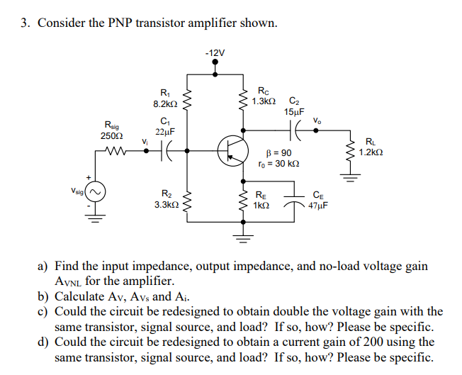 Solved: 3  Consider The PNP Transistor Amplifier Shown -12