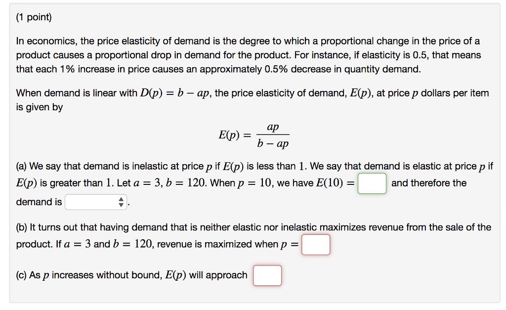 Solved 1 Point In Economics The Price Elasticity Of De