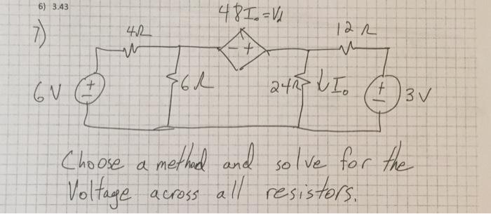 6) 3.43 a n 心. 42 a methad and-5。 ofagea eross al resistors Cho ose sotve to