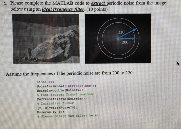 Solved: 1  Please Complete The MATLAB Code To Extract Peri