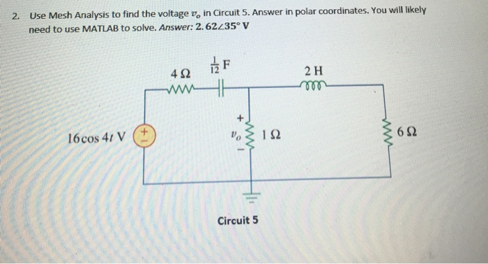 Solved: Use Mesh Analysis To Find The Voltage V_o In Circu