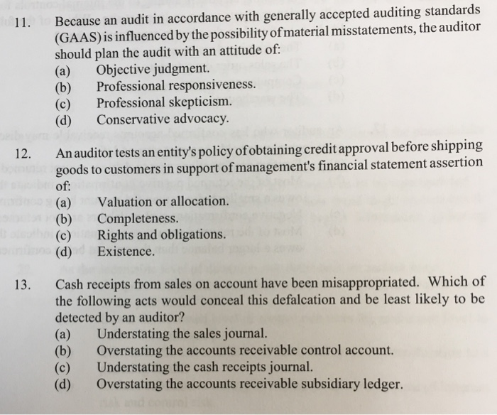 Solved: Because An Audit In Accordance With Generally Acce