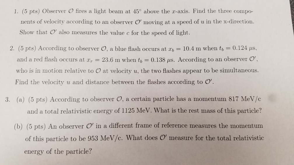 e285ae947c Solved  1. (5 Pts) Observer O Fires A Light Beam At 45° Ab ...