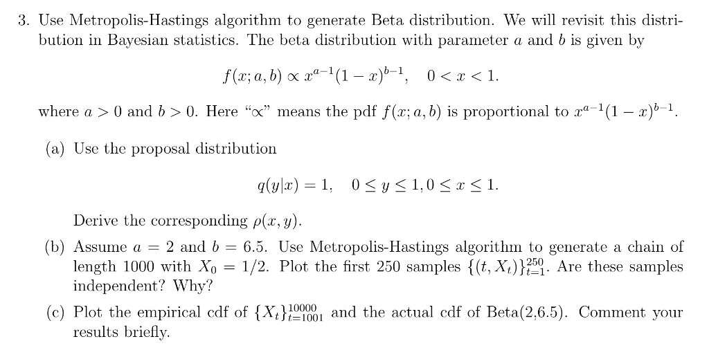 3  Use Metropolis-Hastings Algorithm To Generate B    | Chegg com