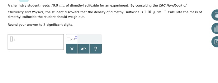 Solved: A Chemistry Student Needs 70 0 ML Of Dimethyl Sulf