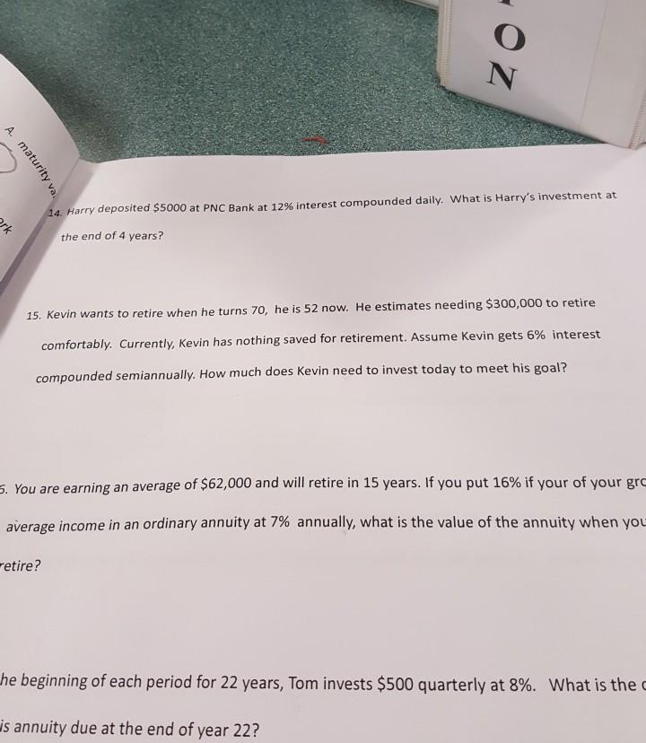 Solved: 4  Harr Y Deposited $5000 At PNC Bank At 12% Inter
