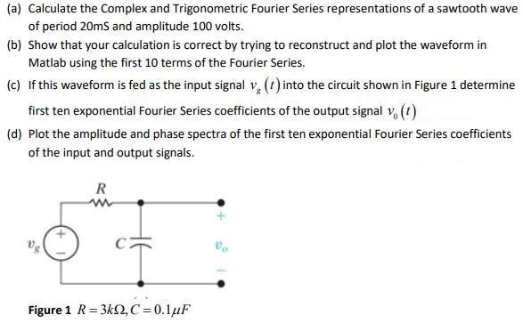 Solved: (a) Calculate The Complex And Trigonometric Fourie