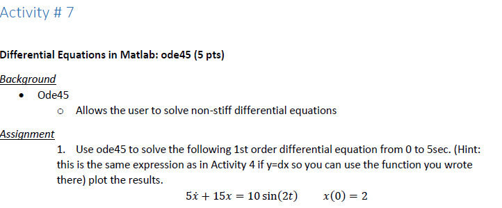 Solved: Activity # 7 Differential Equations In Matlab: Ode... | Chegg.com