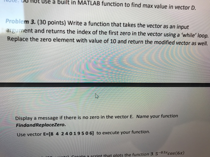Solved: Ote 00 Hot Use A Built In MATLAB Function To Find