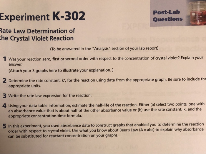 Solved: Post-Lab Questions Experiment K-302 Ate Law Determ ...