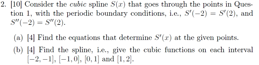 Solved: 2  10 Consider The Cubic Spl Line S(r) That Goes T