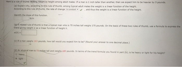 Solved Here Is A Rule Of Thumb Relating Weight To Height