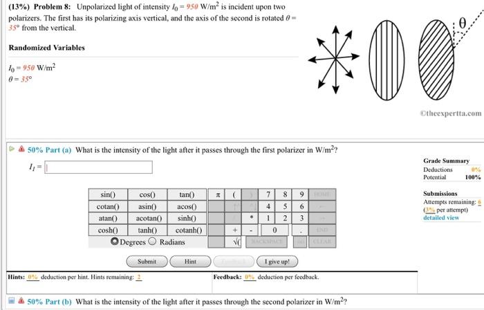 Solved 13 Problem 8 Unpolarized Light Of Intensity