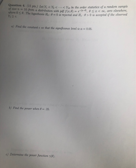 Solved: Question 4  (15 Pts ) Let YY   < Yo Be The Order S