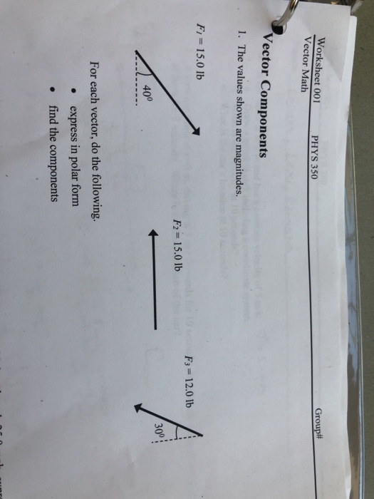 Solved Worksheet 001 Vector Math Phys 350 Group Vector C