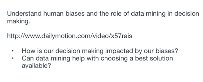 Solved: Understand Human Biases And The Role Of Data Minin